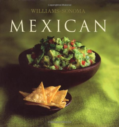 Mexican, William and Sonoma Cookbook